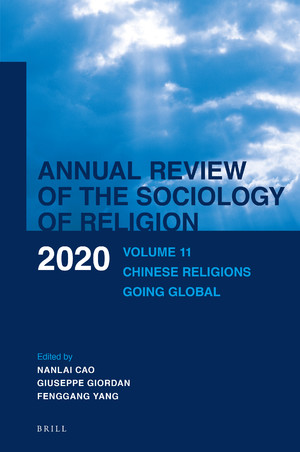 Nanlai Cao, Giuseppe Giordan, and Fenggang Yang, Chinese Religions Going Global (2020)