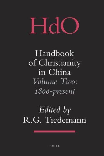 R. G. Tiedemann, Handbook of Christianity in China, Volume 2: 1800-Present (2009)