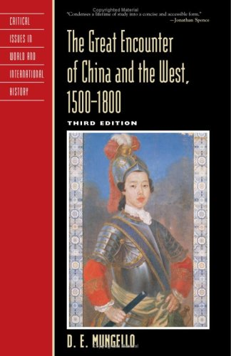 D. E. Mungello, The Great Encounter of China and the West, 1500-1800 (2009)